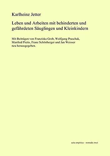 9783844241150: Leben und Arbeiten mit behinderten und gef�hrdeten S�uglingen und Kleinkindern