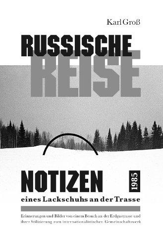 9783844247411: Russische Reise: Notizen eines Lackschuhs an der Trasse