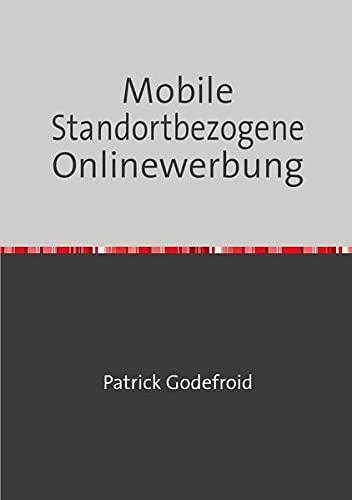 9783844250220: Mobile Standortbezogene Onlinewerbung