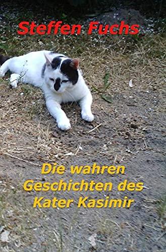 9783844251357: Die wahren Geschichten des Kater Kasimir