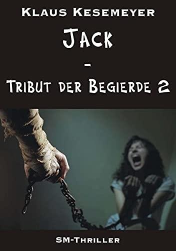 Jack - Tribut der Begierde 2: Klaus Kesemeyer