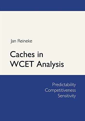 9783844253276: Caches in WCET Analysis: Predictability - Competitiveness - Sensitivity