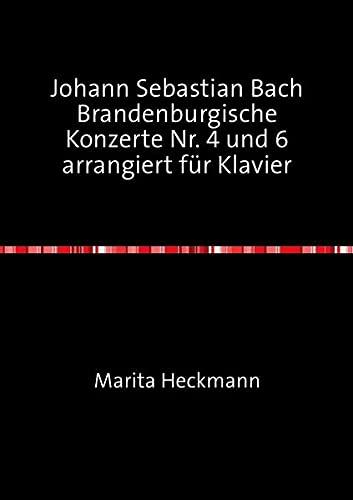 Johann Sebastian Bach Brandenburgische Konzerte Nr. 4: Heckmann, Marita