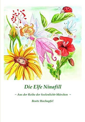 9783844259063: Die Elfe Ninafill (German Edition)