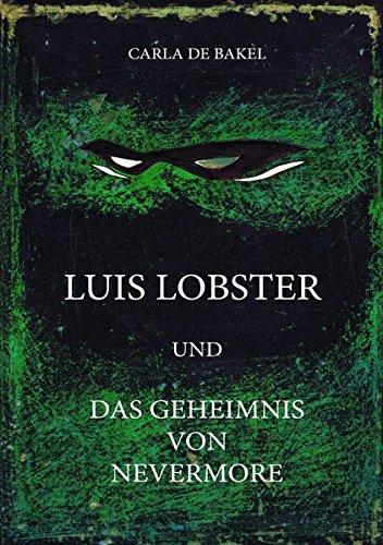 9783844268218: Luis Lobster und das Geheimnis von Nevermore