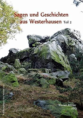 9783844268348: Sagen und Geschichten aus Westerhausen Teil 2