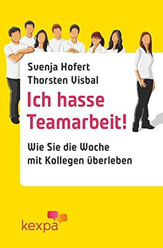9783844273786: Ich hasse Teamarbeit (German Edition)