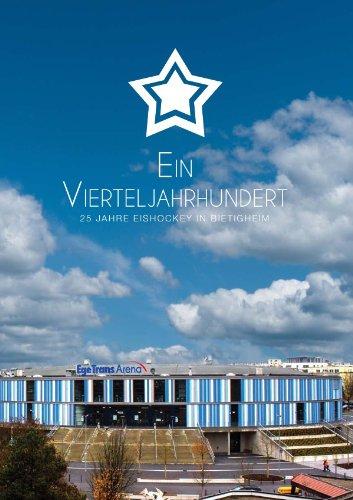 9783844274776: Ein Vierteljahrhundert: 25 Jahre Eishockey in Bietigheim-Bissingen