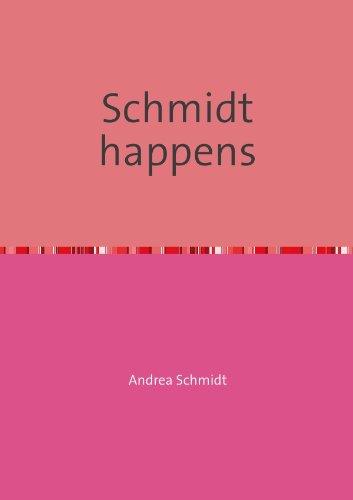 9783844274905: Schmidt happens (German Edition)