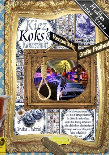 9783844278781: Kiez, Koks & Kaiserschnitt