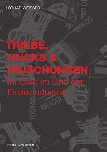 9783844289268: Triebe, Tricks & Täuschungen