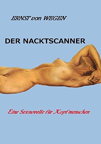 9783844290677: Der Nacktscanner