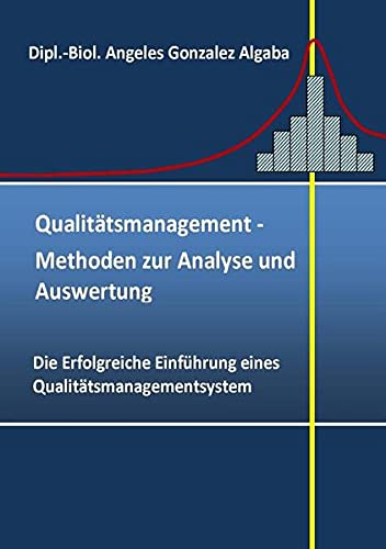 9783844293555: Qualitätsmanagement- Methoden zur Analyse und Auswertung (German Edition)