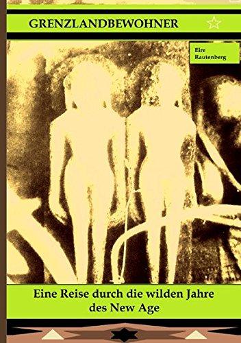 9783844299670: Grenzlandbewohner - Autobiografischer Roman