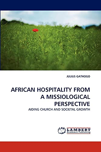 9783844300062: AFRICAN HOSPITALITY FROM A MISSIOLOGICAL PERSPECTIVE: AIDING CHURCH AND SOCIETAL GROWTH