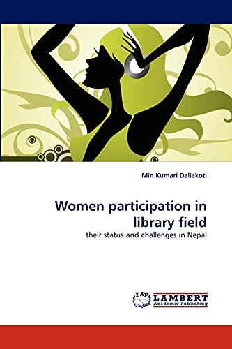Women Participation in Library Field: Min Kumari Dallakoti