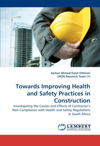 Towards Improving Health and Safety Practices in: Othman, Ayman Ahmed