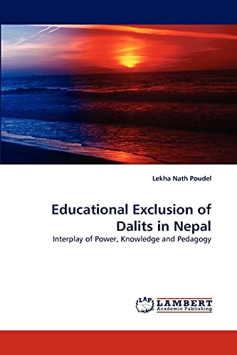Educational Exclusion of Dalits in Nepal: Lekha Nath Poudel