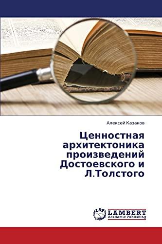 Tsennostnaya arkhitektonika proizvedeniy Dostoevskogo i L.Tolstogo (Russian Edition): Aleksey ...