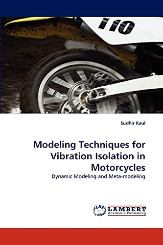 9783844301274: Modeling Techniques for Vibration Isolation in Motorcycles: Dynamic Modeling and Meta-modeling