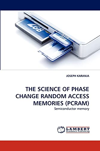 9783844301472: THE SCIENCE OF PHASE CHANGE RANDOM ACCESS MEMORIES (PCRAM): Semiconductor memory