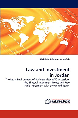 Law and Investment in Jordan: Abdullah Suleiman Nawafleh