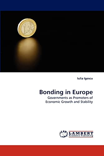 Bonding in Europe (Paperback): Iulia Igescu