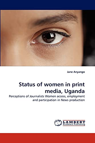 Status of Women in Print Media, Uganda: Jane Anyango