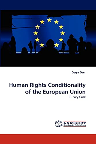 9783844303605: Human Rights Conditionality of the European Union: Turkey Case