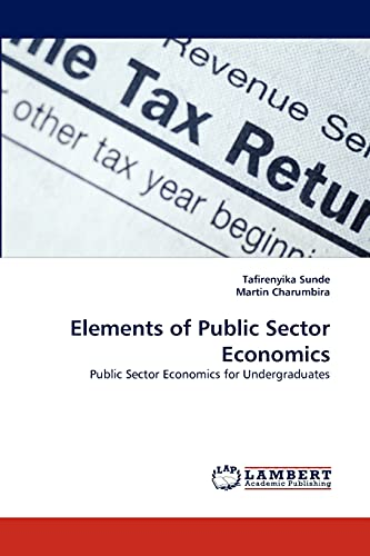 Elements of Public Sector Economics: Tafirenyika Sunde