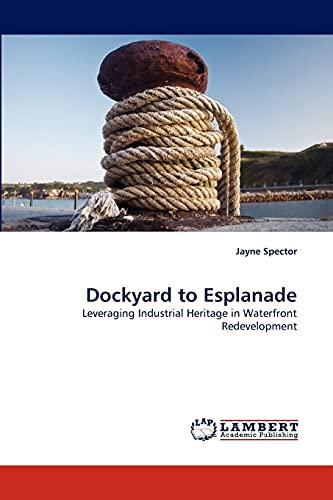 Dockyard to Esplanade: Jayne Spector (author)