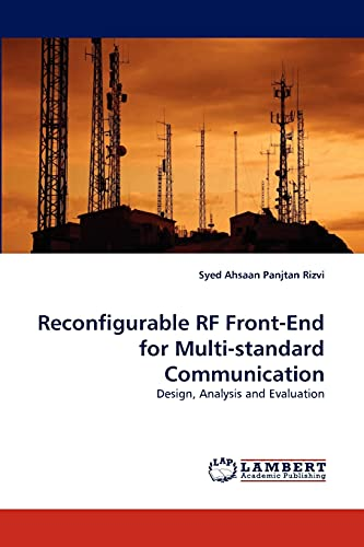 9783844304268: Reconfigurable RF Front-End for Multi-standard Communication: Design, Analysis and Evaluation