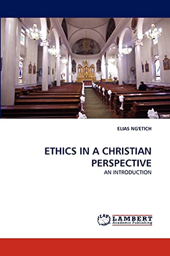 Ethics in a Christian Perspective: Elias Ng'etich