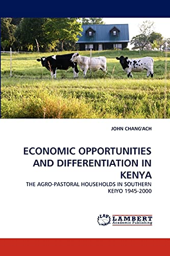 Economic Opportunities and Differentiation in Kenya: John Chang'ach