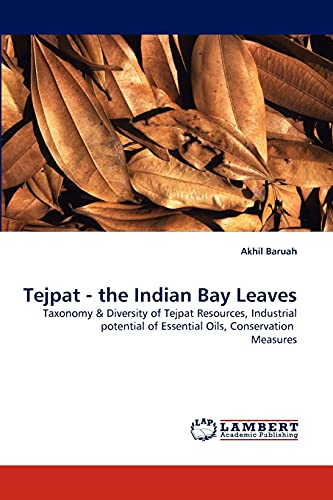 Tejpat - The Indian Bay Leaves: Dr Akhil Baruah