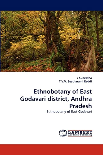 9783844305876: Ethnobotany of East Godavari district, Andhra Pradesh: Ethnobotany of East Godavari