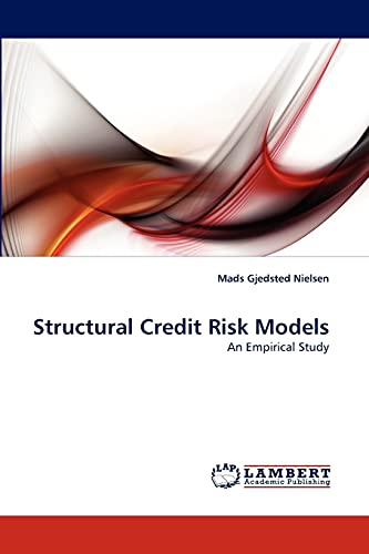 9783844306118: Structural Credit Risk Models: An Empirical Study