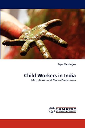 Child Workers in India: Dipa Mukherjee