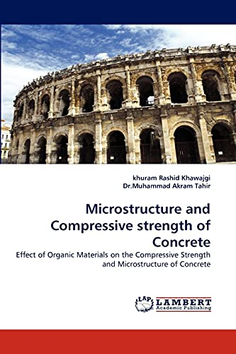 Microstructure and Compressive strength of Concrete: Effect: khuram Rashid Khawajgi,