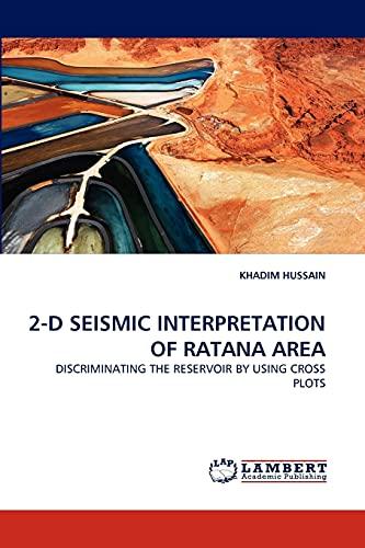 2-D Seismic Interpretation of Ratana Area: KHADIM HUSSAIN