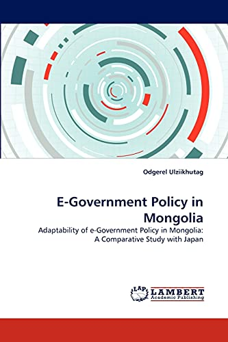 E-Government Policy in Mongolia: Odgerel Ulziikhutag