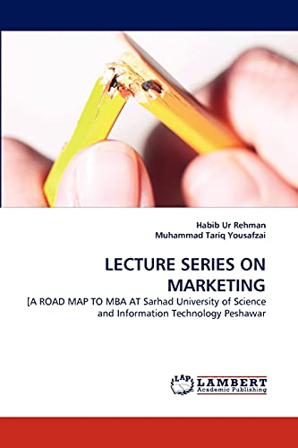 Lecture Series on Marketing: Habib ur Rehman
