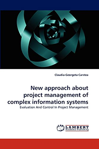 9783844309546: New Approach about Project Management of Complex Information Systems