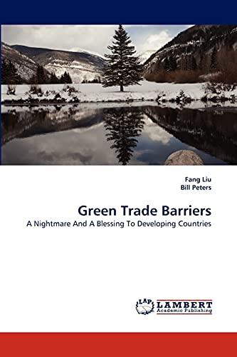 Green Trade Barriers: Fang Liu
