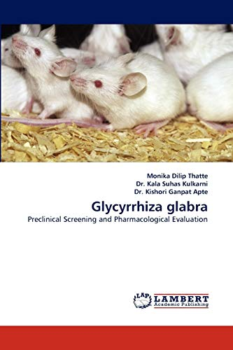 9783844312959: Glycyrrhiza glabra: Preclinical Screening and Pharmacological Evaluation