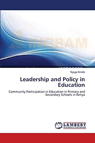 Leadership and Policy in Education: Community Participation: Kindiki, Nyaga