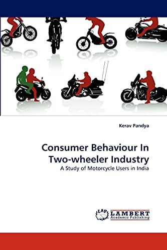 9783844314069: Consumer Behaviour In Two-wheeler Industry: A Study of Motorcycle Users in India