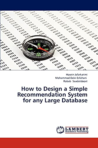 How to Design a Simple Recommendation System for any Large Database: Hosein Jafarkarimi