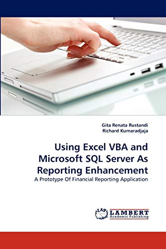 Using Excel VBA and Microsoft SQL Server As Reporting Enhancement: A Prototype Of Financial ...