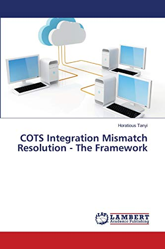 9783844314908: COTS Integration Mismatch Resolution - The Framework